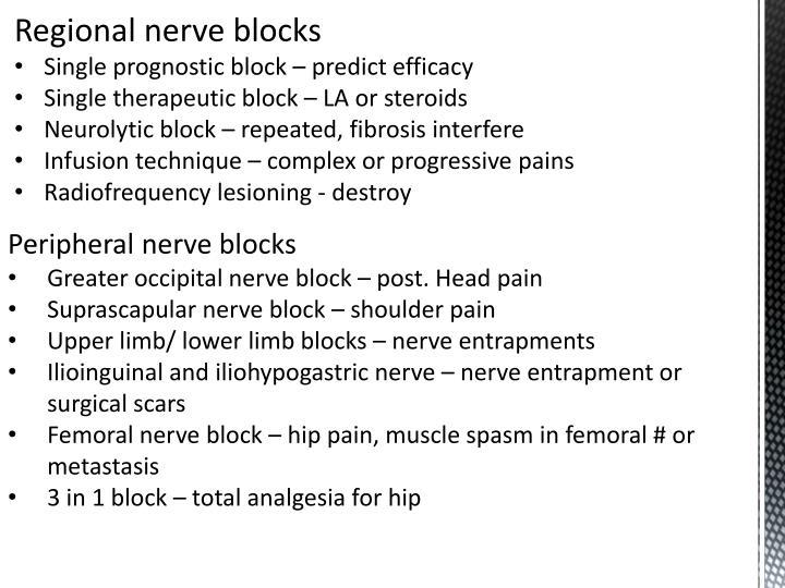 Regional nerve blocks