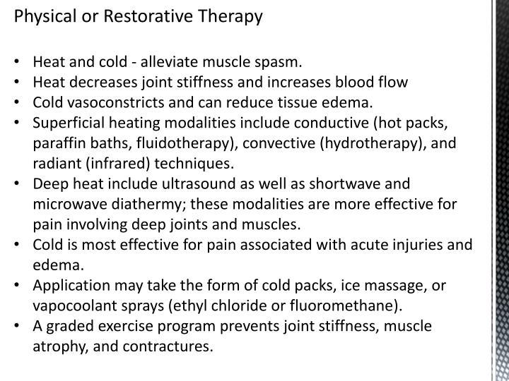 Physical or Restorative