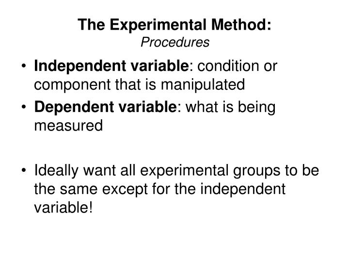 The Experimental Method: