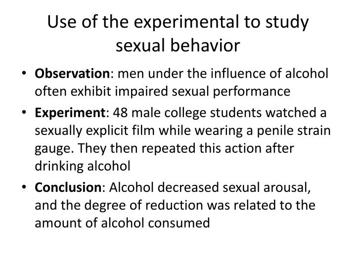 Use of the experimental to study sexual behavior