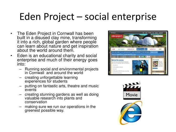 Eden Project – social enterprise