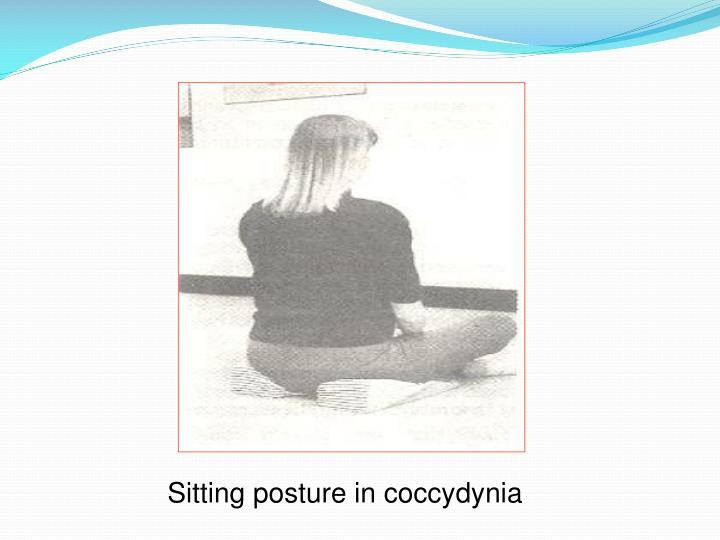 Sitting posture in coccydynia