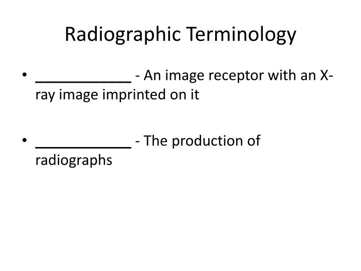 Radiographic Terminology