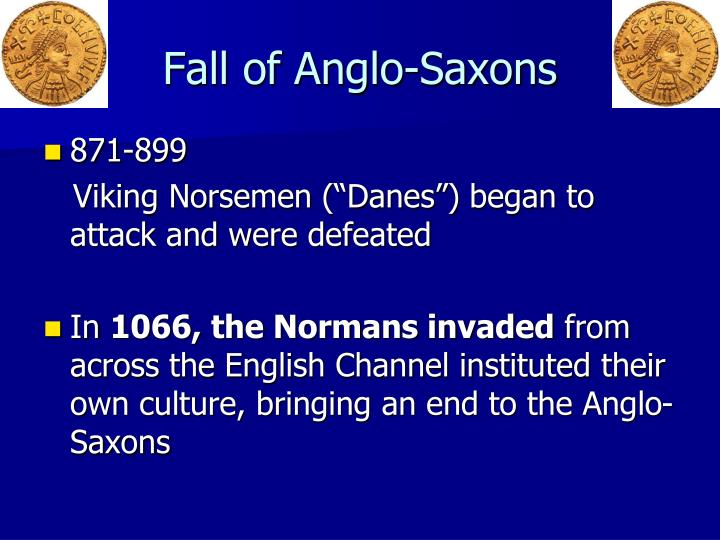Fall of Anglo-Saxons