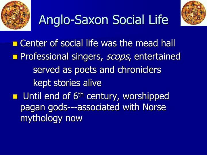 Anglo-Saxon Social Life