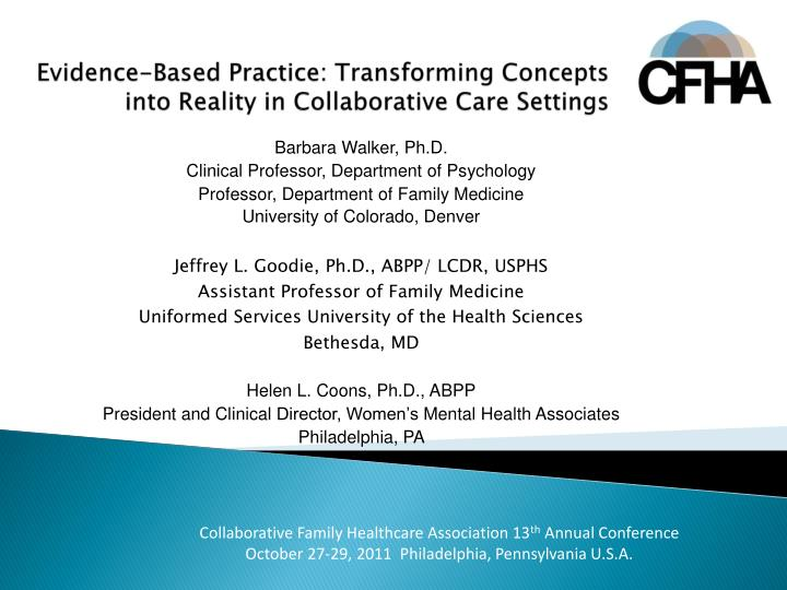 Evidence based practice transforming concepts into reality in collaborative care settings