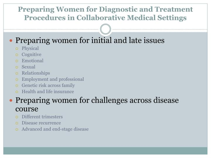 Preparing Women for Diagnostic and Treatment  Procedures in Collaborative Medical Settings