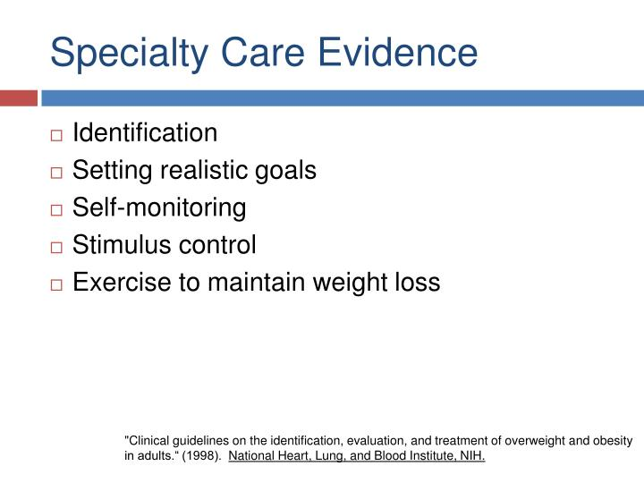 Specialty Care Evidence
