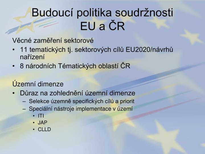 Budoucí politika soudržnosti