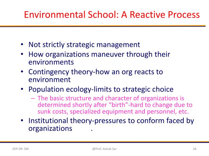 Environmental School: A Reactive Process