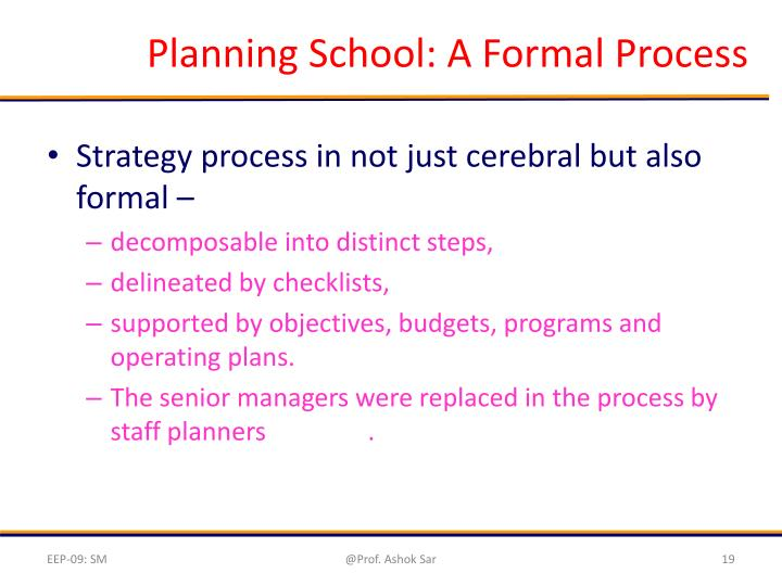 Planning School: A Formal Process