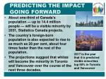 predicting the impact going forward