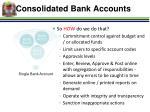 consolidated bank accounts