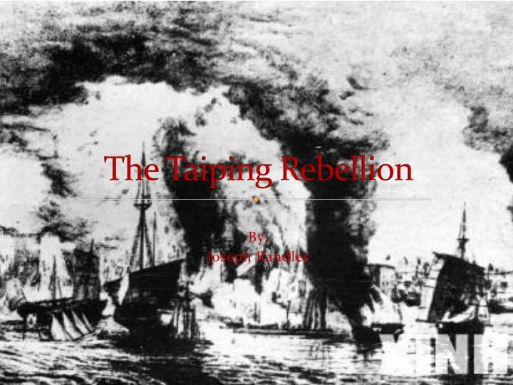 ppt - the taiping rebellion powerpoint presentation