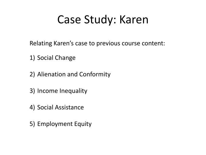 Case Study: Karen