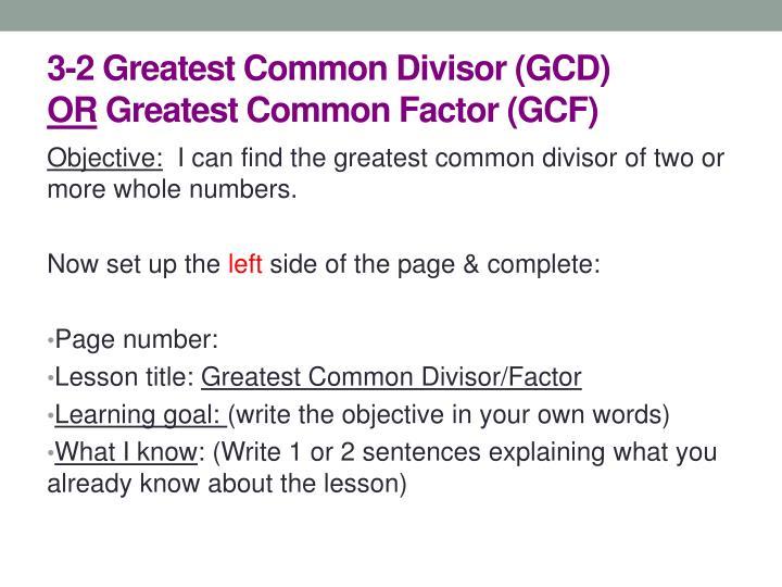 3-2 Greatest Common Divisor (GCD
