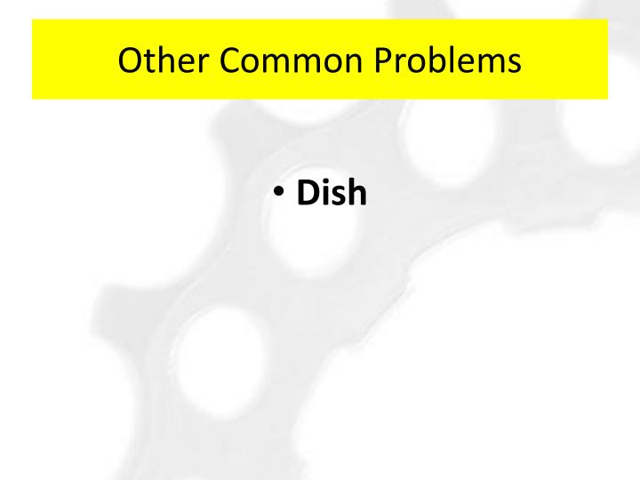 Other Common Problems