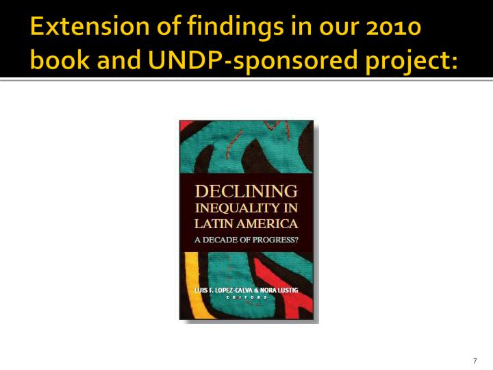 Extension of findings in our 2010 book and UNDP-sponsored project: