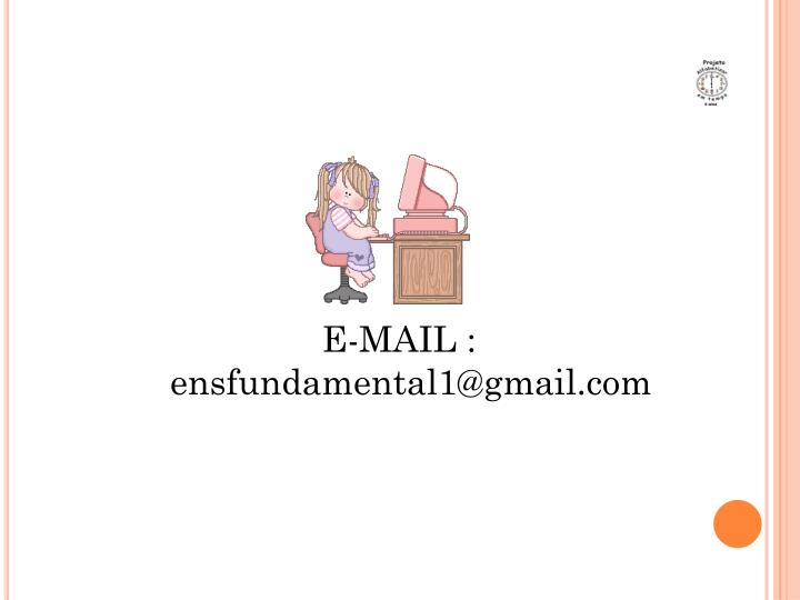E-MAIL : ensfundamental1@gmail.com