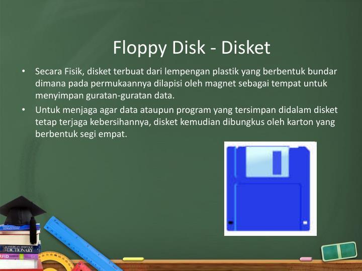 Floppy Disk -