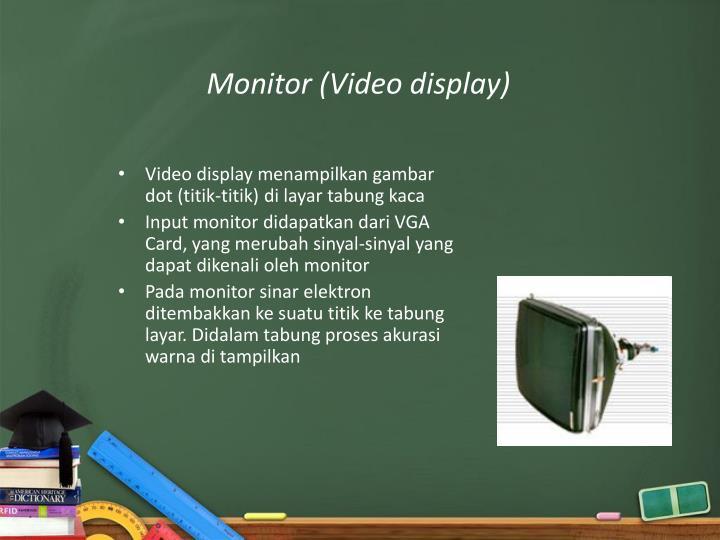 Monitor (Video display)
