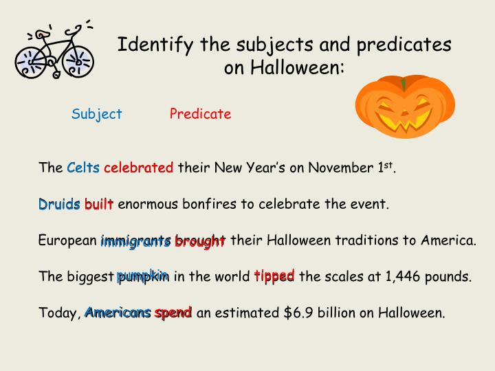 Identify the subjects and predicates