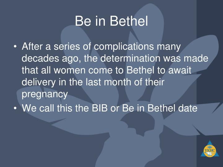 Be in Bethel