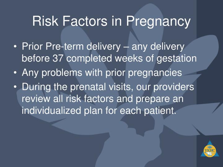 Risk Factors in Pregnancy