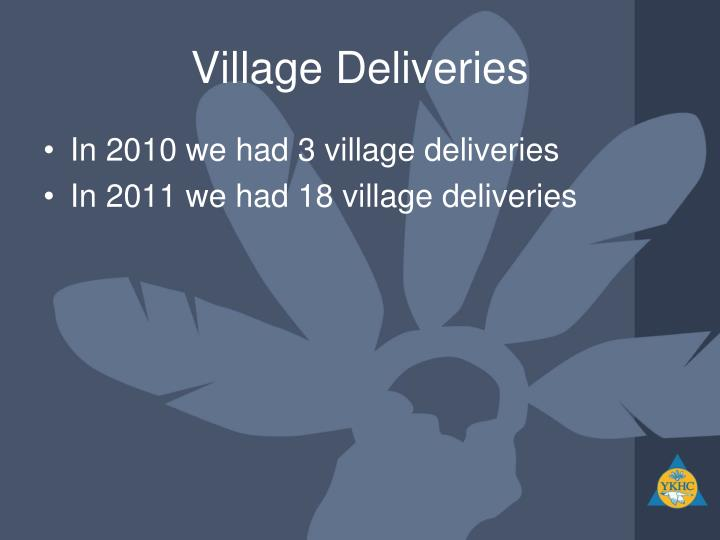 Village Deliveries
