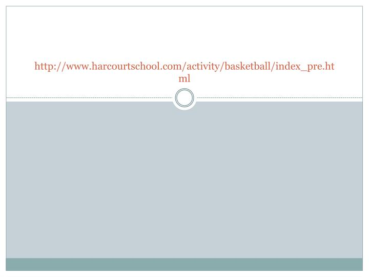 http://www.harcourtschool.com/activity/basketball/index_pre.html