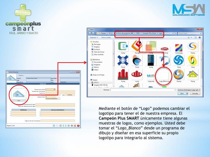 """Mediante el botón de """"Logo"""" podemos cambiar el logotipo para tener el de nuestra empresa. El"""