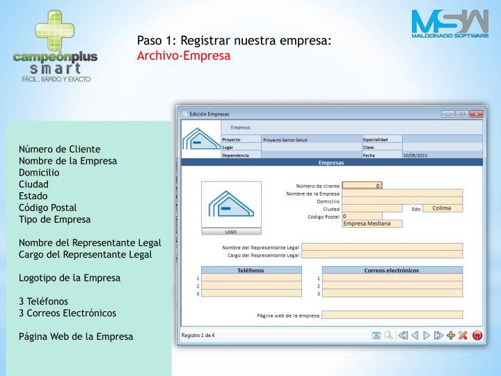 Paso 1: Registrar nuestra empresa: