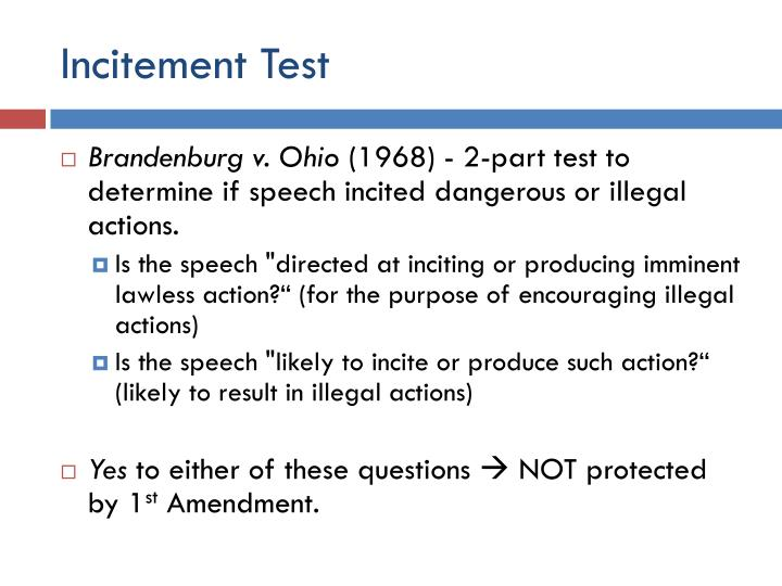 Incitement Test