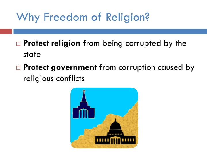 Why Freedom of Religion?