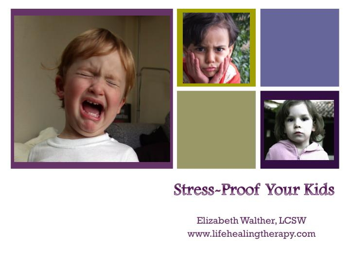 Stress proof your kids