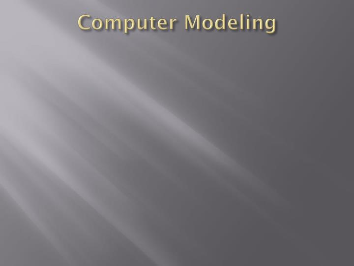 Computer Modeling