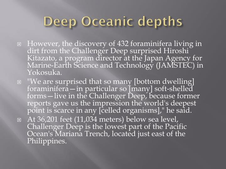 Deep Oceanic depths