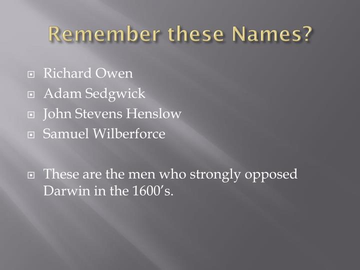 Remember these Names?