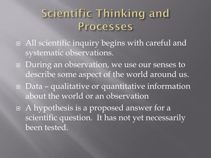 Scientific Thinking and Processes