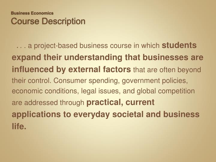 Business economics course description