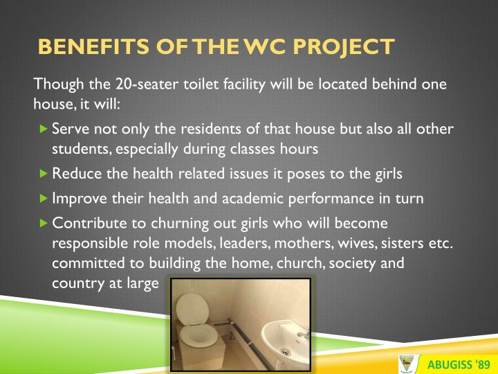 Benefits of the WC Project