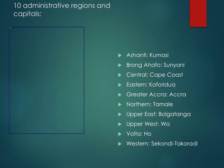 10 administrative regions and capitals: