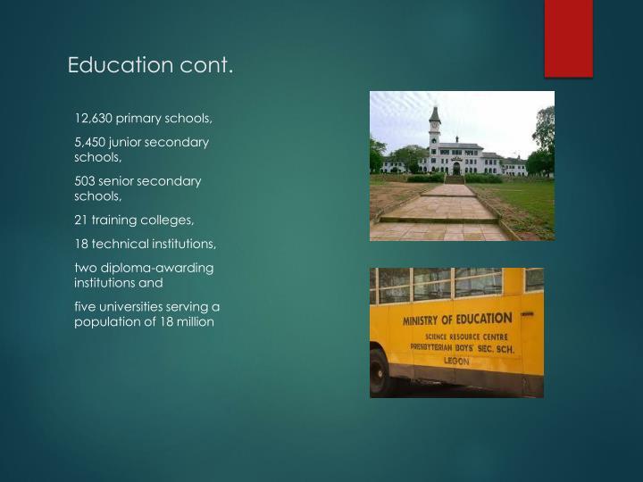 Education cont.