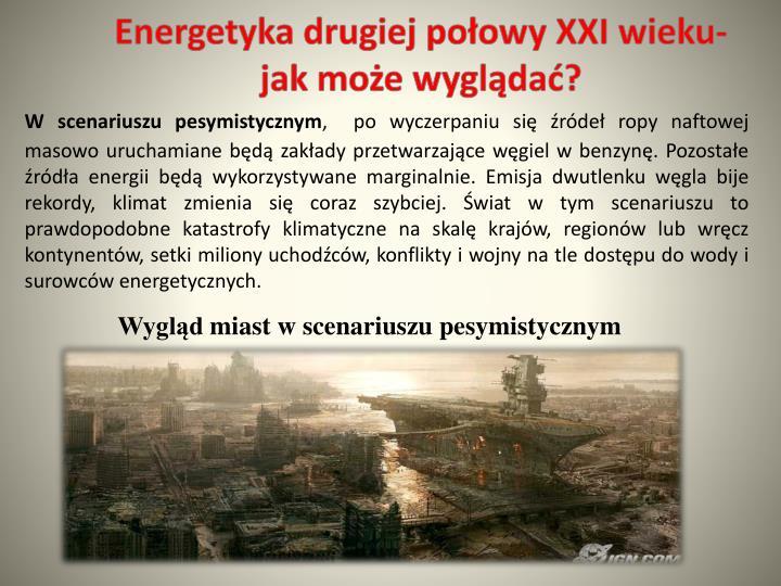 Energetyka drugiej połowy XXI