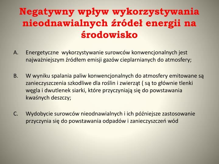 Negatywny wpływ wykorzystywania nieodnawialnych źródeł energii na środowisko