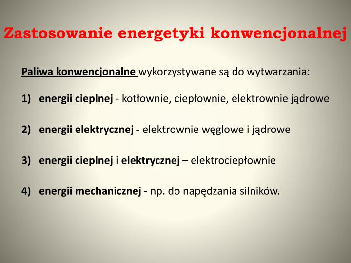 Zastosowanie energetyki konwencjonalnej
