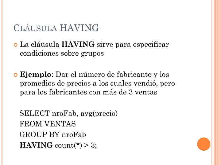 Cláusula HAVING