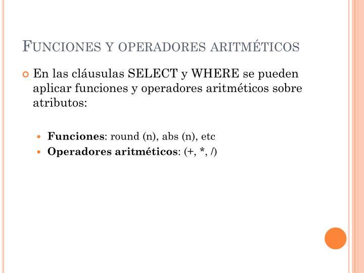 Funciones y operadores aritméticos