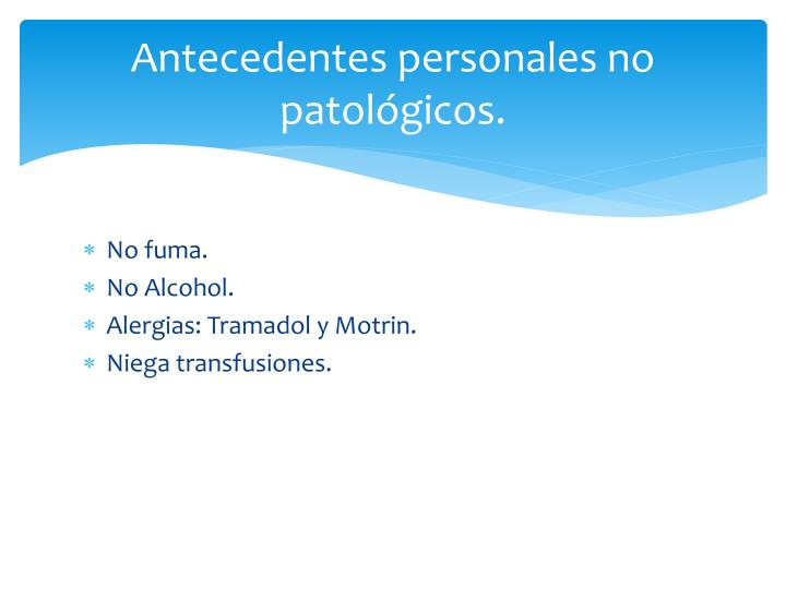 Antecedentes personales no patológicos.
