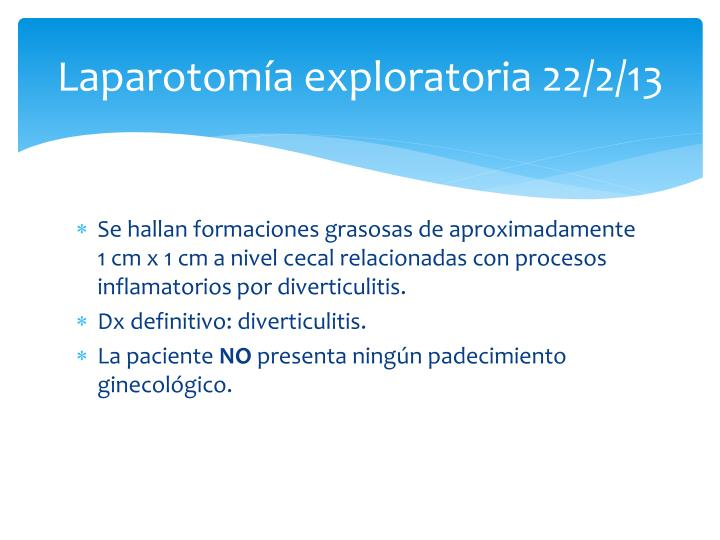 Laparotomía exploratoria 22/2/13